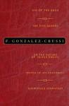 Gonzalez-Crussi Collected Volumes - F. González-Crussí