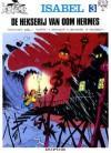 De Hekserij van Oom Hermes - Yvan Delporte, Will, Raymond Macherot, André Franquin