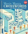 Movie Mania Crosswords to Keep You Sharp - Stanley Newman