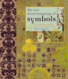 The New Secret Language Of Symbols: A Visual Key To Symbols And Their Meanings - David Fontana