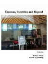 Cinemas, Identities and Beyond - Ruby Cheung