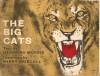 The Big Cats - Desmond Morris, Barry Driscoll