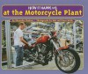 How It Happens at the Motorcycle Plant - Shawndra Shofner, Bob Wolfe, Diane Wolfe