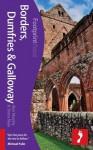 Borders, Dumfries & Galloway. by Alan Murphy, Shona Main - Alan Murphy