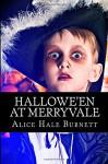 Hallowe'en at Merryvale - Alice Hale Burnett