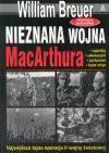 Nieznana wojna MacArthura - William B. Breuer
