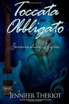 Toccata Obbligato ~ Serenading Kyra (Out of the Box) (Volume 2) - Jennifer Theriot