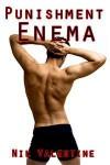 Punishment Enema (Gay Discipline) - Nik Valentine