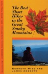 Best Overnight Hikes: Great Smoky Mountains - James Andrews, Kenneth Wise
