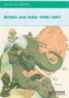 Britain and India, 1845-1947 (Access to History) - Tim Leadbeater