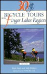 30 Bicycle Tours in the Finger Lakes Region - Mark Roth, Sally Walters