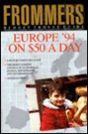 Europe on 45 Dollars a Day (Frommer's Budget Travel Guide) - George MacDonald