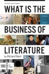 What is the Business of Literature? - Richard Nash, Thought Catalog