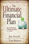 The Ultimate Financial Plan: Balancing Your Money and Life - Jim Stovall, Tim Maurer