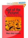 Out of the Picture: Using Theatre Arts in the Elementary Classroom to Teach Social Studies - Mary Ann Loesch