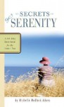 Secrets of Serenity--A 60-Day Devotional for the Inner You - Kathy Douglas, Katherine Anne Douglas