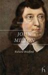 Brief Lives: John Milton - Richard Bradford