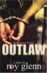 Outlaw - Roy Glenn