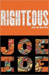 Righteous (An IQ Novel) - Joe Ide
