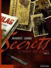 Secrets - Le serpent sous la glace Part 2 - Milan Jovanovic, Frank Giroud