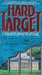 Hard Target - Christopher Hyde