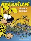Chiquito Paradiso - Stéphane Colman, Batem