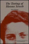 The Testing of Hanna Senesh - Ruth Whitman, Livia Rothkirchen
