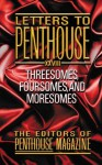 Letters to Penthouse xxxviii: Exposed: Mind-blowing Sexcapades (v. 38) - Penthouse Magazine, Penthouse Magazine
