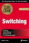 CCNP Switching Exam Cram - Richard Deal