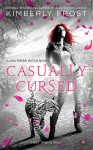Casually Cursed - Kimberly Frost