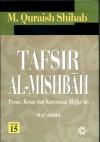 Tafsir Al Misbah: Pesan, Kesan dan Keserasian Al-Quran (vol. 15) - M. Quraish Shihab