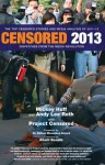 Censored 2013: The Top Censored Stories and Media Analysis of 2011-2012 - Mickey Huff, Khalil Bendib, Project Censored, Andy Lee Roth