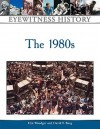 The 1980s - Elin Woodger, David F. Burg