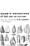 Adam's Ancestors: The Evolution of Man and His Culture - Louis Leakey