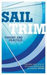 Sail Trim: Theory and Practice. Peter Hahne - Hahne, Peter Hahne