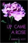 Up Came a Rose - Barbara Ann Scott