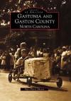 Gastonia and Gaston County: North Carolina - Piper Peters Aheron
