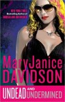 Undead and Undermined (Undead, #10) - MaryJanice Davidson