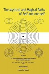 Mystical And Magical Paths Of Self And Not Self, Volume One - Paul Simons