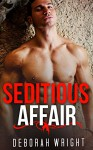GAY ROMANCE: Seditious Affair (Gay Shifter M/M/M Alpha Beta Omega Mpreg Romance Collection) (Romance Collection Mix: Multiple Genres) - Deborah Wright
