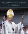 Breakfast with the Pope - John Paul Ii