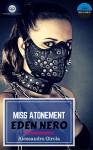 Miss Atonement - Eden Nero - Alessandro Girola, Chiara S.