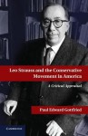 Leo Strauss and the Conservative Movement in America - Paul Gottfried