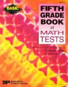 Fifth Grade Book of Math Tests - Imogene Forte, Marjorie Frank