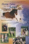 Horse Tales for the Soul, Volume Seven: Heartwarming, True Stories That Will Touch Your Soul - Bonnie Marlewski-Probert