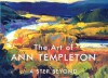 The Art of Ann Templeton: A Step Beyond - Michael Chesley Johnson