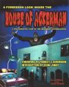 House of Ackerman: A Photographic Tour of the Legendary Ackermansion - Al Astrella, James Greene, John Landis, Forry Ackerman, Susan Svehla
