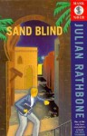 Sand Blind - Julian Rathbone