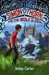 Simon Thorn and the Wolf's Den - Aimee Carter