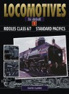 RIDDLES CLASS 6/7 STANDARD PACIFICS (Locomotives in Detail) - David Clarke